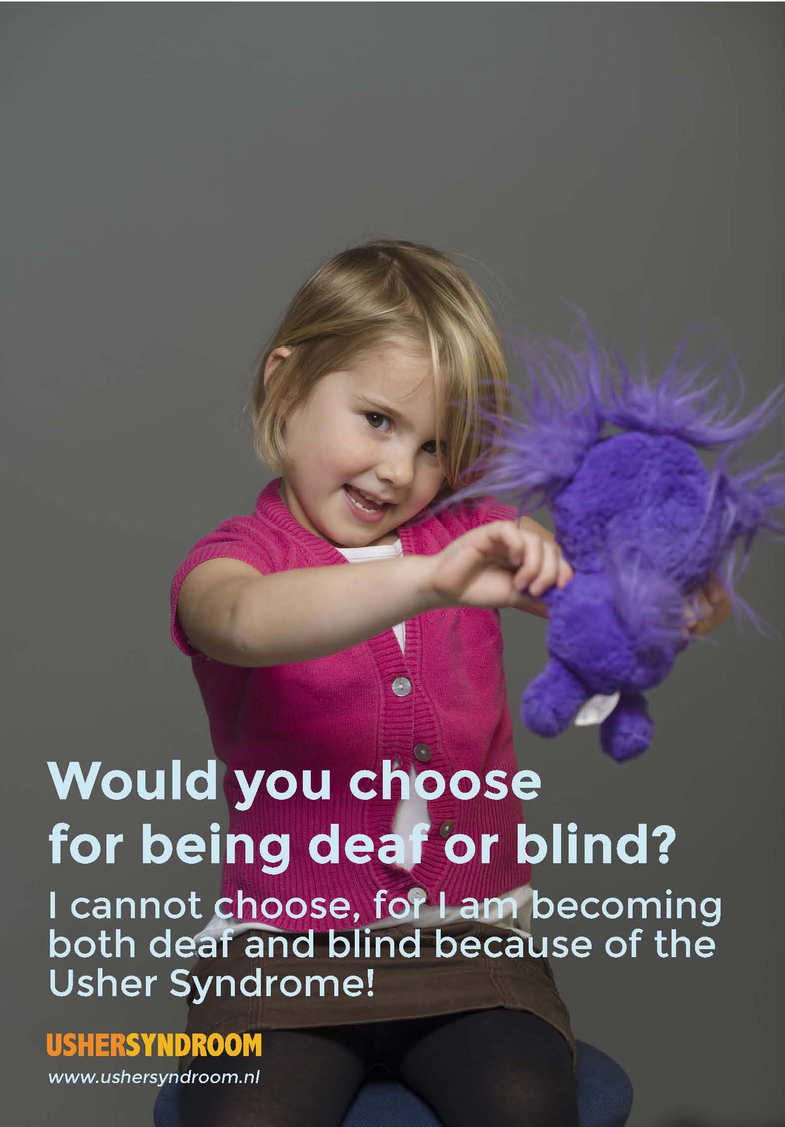 Poster campaign 'Would you choose for beeing deaf or blind?'